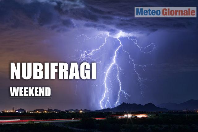 WEEKEND: piogge diffuse da Domenica, ecco il dettaglio